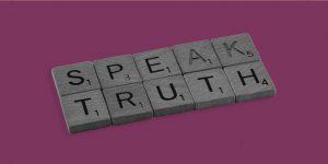 "Scrabble tiles spell out ""Speak Truth"". Rationalizing drinking."