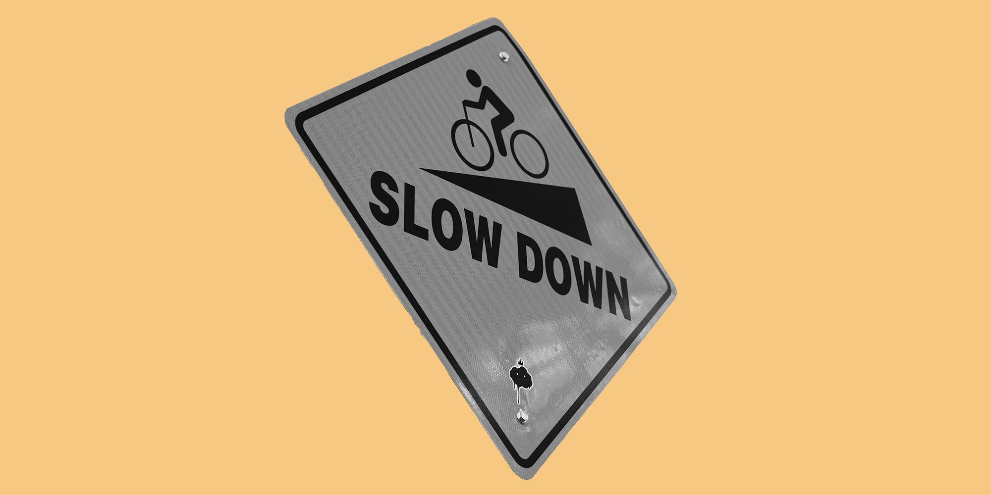 Slow Down sign. Slowbriety