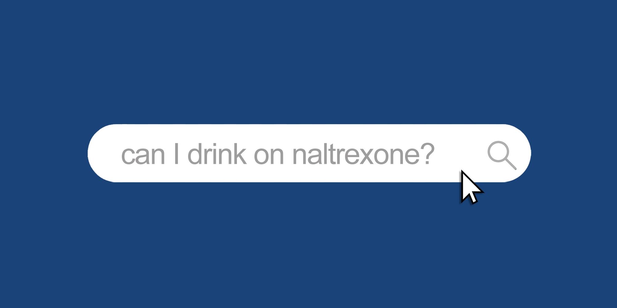 Drink-on-Naltrexone_Blog