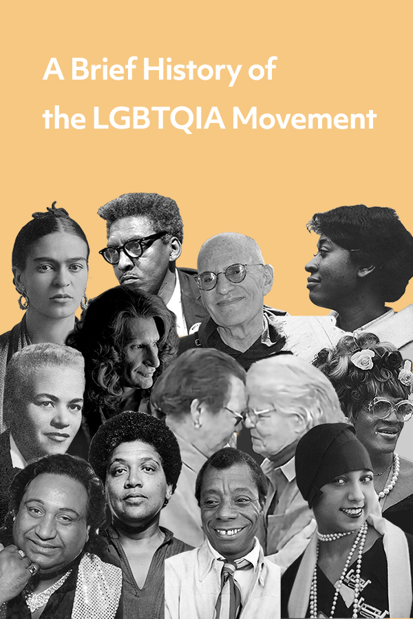 A brief summary of the history of the LGBTQIA+ movement