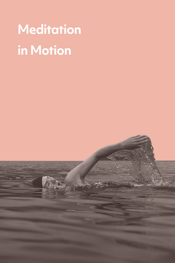 Meditation in Motion: You don't have to sit still to get the benefits of meditation
