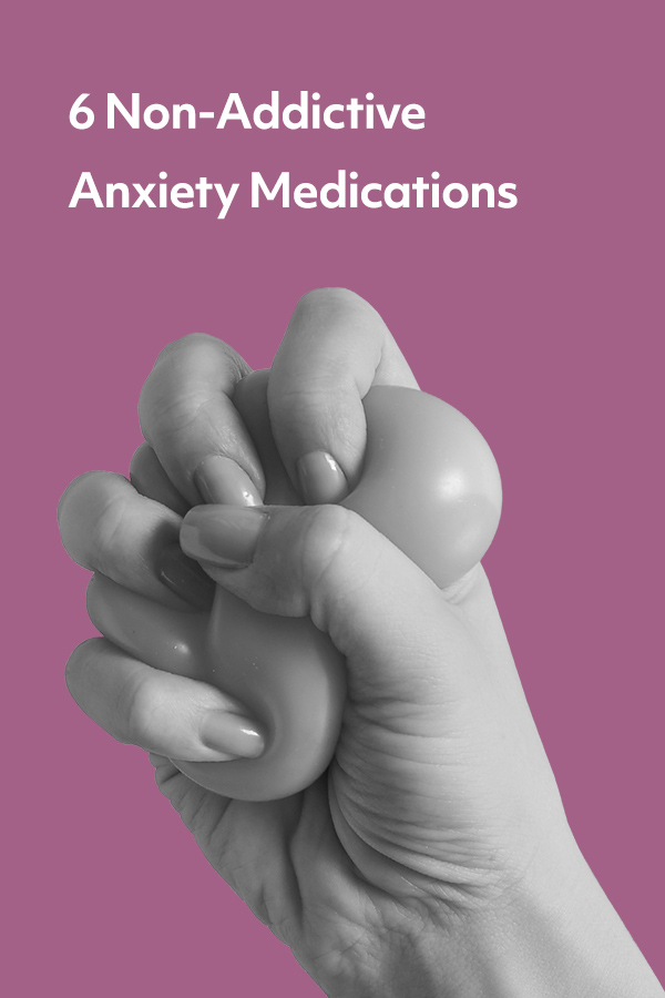6 Non-addictive anxiety medications. You don't have to keep suffering from your anxiety disorder.