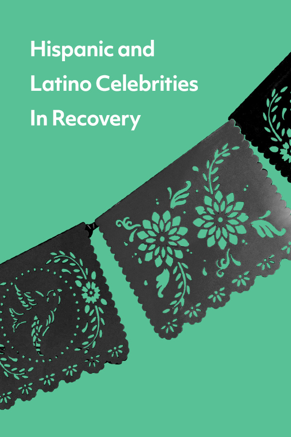 12 Hispanic and Latino celebrities in addiction recovery to inspire us!